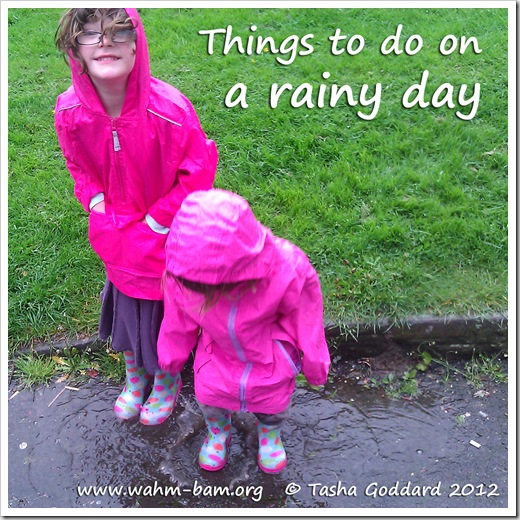 Things to do on a rainy day from www.wahm-bam.org © Tasha Goddard 2012