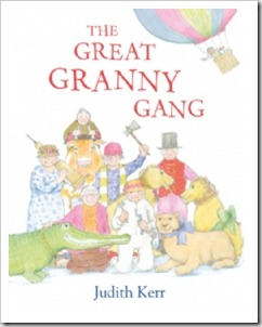 The Great Granny Gang by Judith Kerr