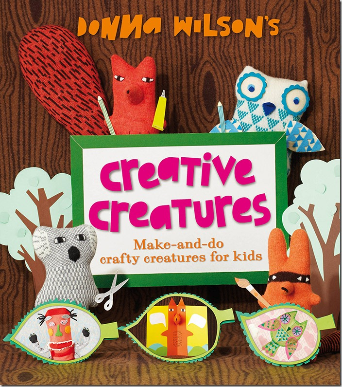 Creative Creatures by Donna Wilson